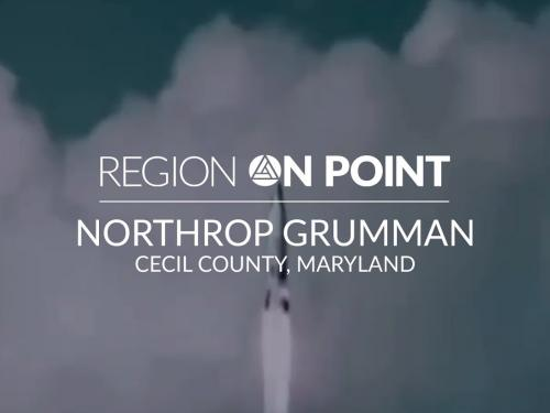 Region On Point Video: Cecil County featuring Northrop Grumman