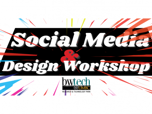 bwtech@UMBC for a Social Media & Design Workshop