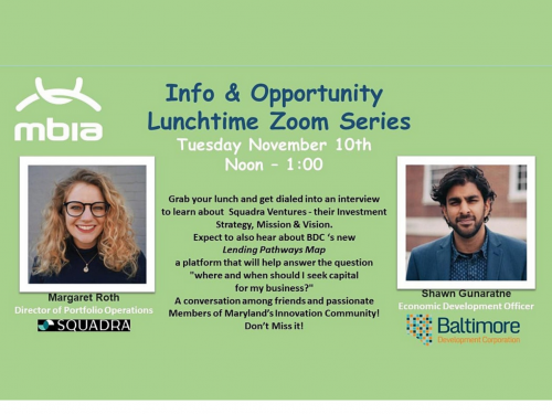 Maryland Business Innovation Association Monthly Info and Opportunity Lunchtime Zoom Series,